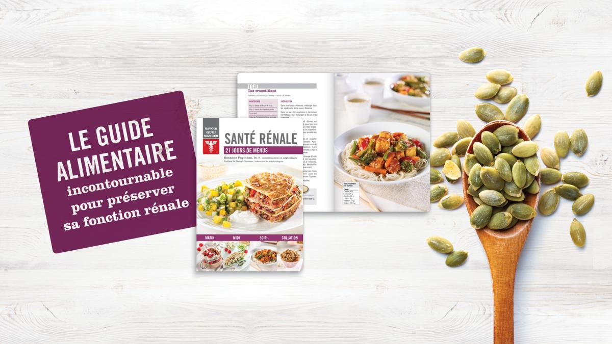 Le guide alimentaire Santé Rénale - 21 jours de menus